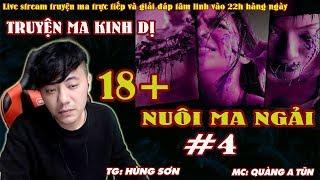 NUÔI MA NGẢI TẬP 4 - Truyện Ma Kinh Dị Thỉnh Bùa Ngải Thái Lan Trả Thù Tình - Quàng A Tũn