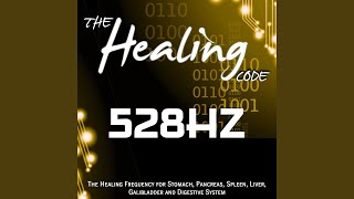 Download Lagu The Healing Code: 528 Hz (1 Hour Healing Frequency for Stomach, Pancreas, Spleen, Liver,... Mp3