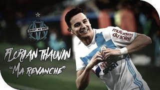 """Video Florian Thauvin - """"Ma revanche"""" (2016-2017) - Tous les buts MP3, 3GP, MP4, WEBM, AVI, FLV Mei 2017"""