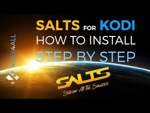 How to install SALTS for Kodi step by step tutorial