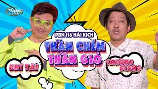 Hài kịch Thần Chém, Thần Gió - Chí Tài & Trường Giang