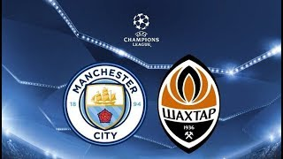 Video МАНЧЕСТЕР СИТИ - ШАХТЕР ДОНЕЦК MANCHESTER CITY - SHAKHTAR MP3, 3GP, MP4, WEBM, AVI, FLV Oktober 2017