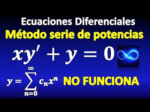 06. Ecuaciones Diferenciales, método de Series de Potencias, EJEMPLO DONDE NO FUNCIONA