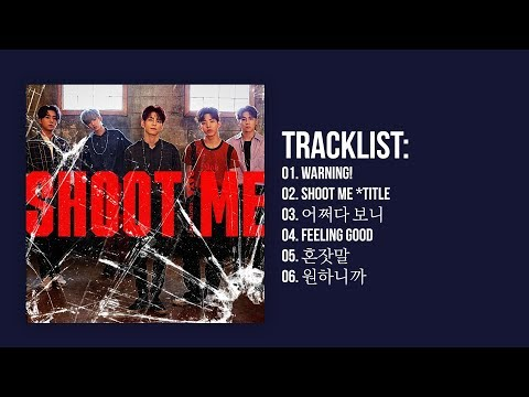 Video [Full Album] DAY6 (데이식스) - Shoot Me : Youth Part.1 download in MP3, 3GP, MP4, WEBM, AVI, FLV January 2017