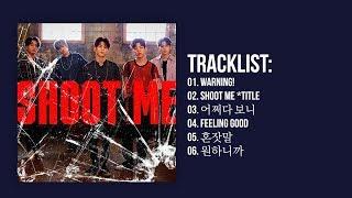 Video [Full Album] DAY6 (데이식스) - Shoot Me : Youth Part.1 MP3, 3GP, MP4, WEBM, AVI, FLV September 2018