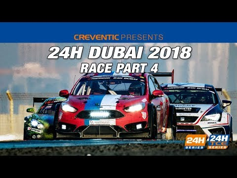 Hankook 24H Dubai 2018 - Race Part 4