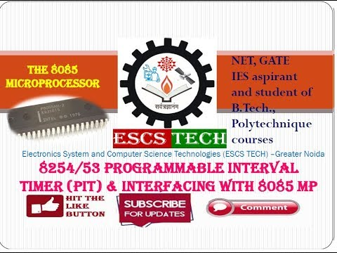 Lec-53 8254 Programmable Interval Timer (PIT) with interfacing to 8085 mp