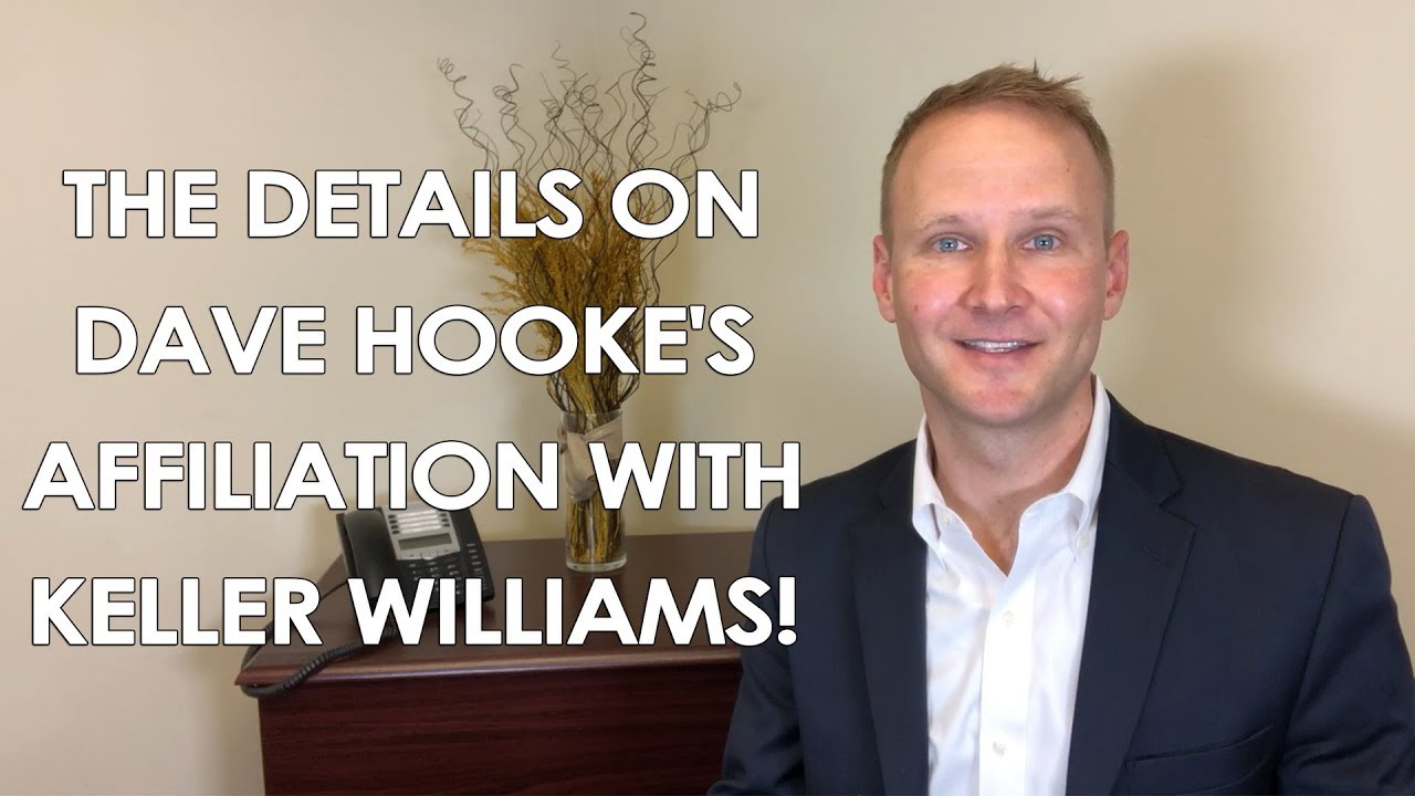 The Details on Dave Hooke's Affiliation with Keller Williams!