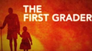 Nonton The First Grader — Make a Difference | National Geographic Film Subtitle Indonesia Streaming Movie Download