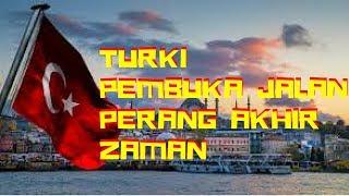Video Turki Pembuka Jalan Perang Akhir Zaman MP3, 3GP, MP4, WEBM, AVI, FLV Juni 2019