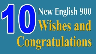 New English 900 Lesson 10: Wishes and Congratulations - Learning English Speaking Course.1. New English Lesson 1 - Greetings: https://youtu.be/t3cdNkLo4aY2. New English Lesson 2 - Introductions: https://www.youtube.com/watch?v=Aas0-1a4dlw3. New English Lesson 3 - Gratitude: https://www.youtube.com/watch?v=pPDhKs5NiL84. New English Lesson 4 - Apologies: https://www.youtube.com/watch?v=UIgUKy6TWm45. New English Lesson 5 - Departure and Farewell: https://www.youtube.com/watch?v=imhMU_VN9XY6. New English Lesson 6 - Likes and Dislikes: https://www.youtube.com/watch?v=yqn09mz42Gs7. New English Lesson 7 - Hopes and Dersies: https://www.youtube.com/watch?v=RIxH5TI1V6I8. New English Lesson 8 - Delights and Surprises: https://www.youtube.com/watch?v=guD2CFC5s7c9. New English Lesson 9 - Advice and Suggestions: https://www.youtube.com/watch?v=aqLU173PDSA▶ Playlist New English 900: https://www.youtube.com/watch?v=t3cdNkLo4aY&list=PLTyvAtj9OYb00pBe-pnqIB18qXchcvLii☞ Thanks for watching!☞ Please share and like if you enjoyed the video :) thanks so much ♥───────────────────▶ Please subscribe to update new videos.   Subscribe To Update New Lesson:https://www.youtube.com/channel/UCV1h_cBE0Drdx19qkTM0WNw?sub_confirmation=1