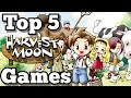 Top 5 Harvest Moon Games Of All Time