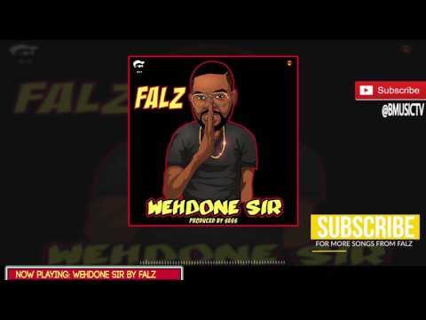 Falz - WehDone Sir (OFFICIAL AUDIO 2017)
