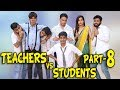 TEACHERS VS STUDENTS PART 8 | BakLol Video |