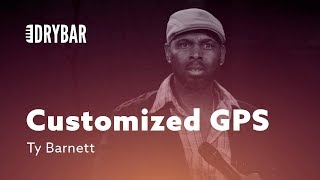 Customized GPS. Ty Barnett