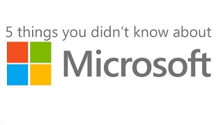 Download Video 5 Things You Didn't Know About Microsoft MP3 3GP MP4