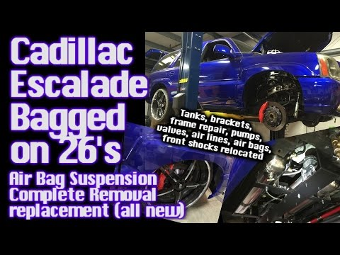 Cadillac Escalade Bagged on 26's – Air Bag Suspension Removal & Replacement (ALL NEW) Installed