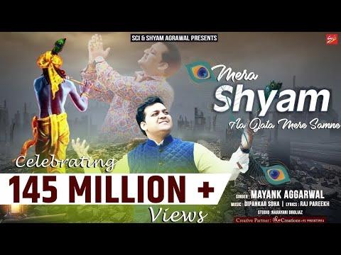 Video Mera Shyam Aa Jata Mere Samne By Mayank Aggarwal download in MP3, 3GP, MP4, WEBM, AVI, FLV January 2017