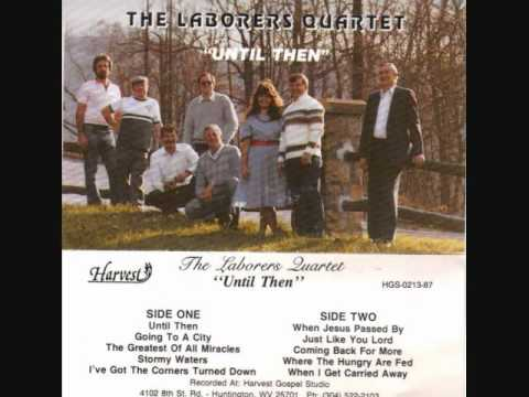 The Laborers Quartet   I've Got The Corners Turned Down