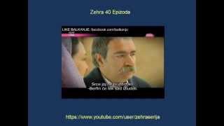 Zehra 40 Epizoda HD Zehra 40 Epizoda Sa Prevodom Turska Serija 2014