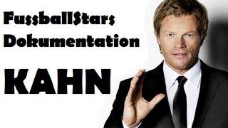 Fussball Stars Dokumentation - OLIVER KAHN