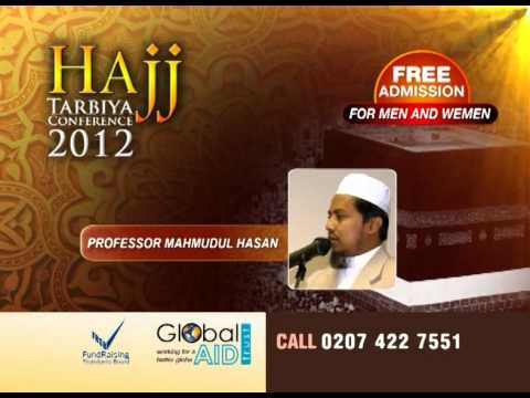Global Hajj Tarbiya Confirence-2012 by Gobal Aid Trust (видео)