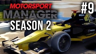 Motorsport Manager Season 2 Gameplay Walkthrough Part 9 - NEW DRIVER & CRAZY LAST LAP