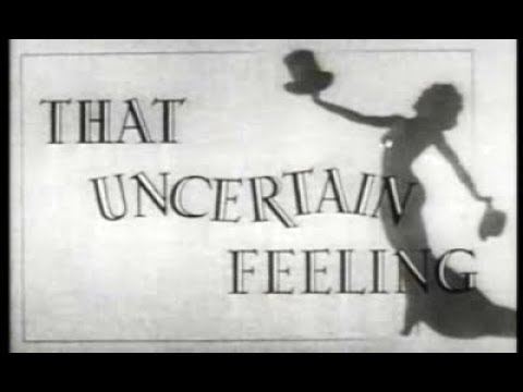 Comedy Movie - That Uncertain Feeling (1941)