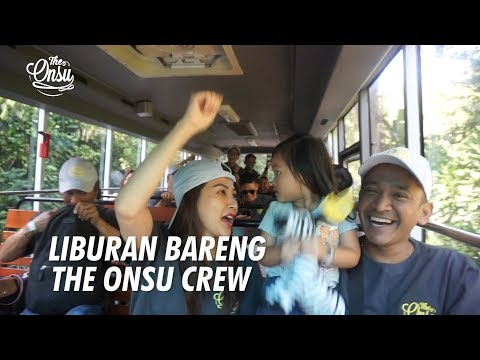 The Onsu Family - Liburan Bersama The Onsu Crew