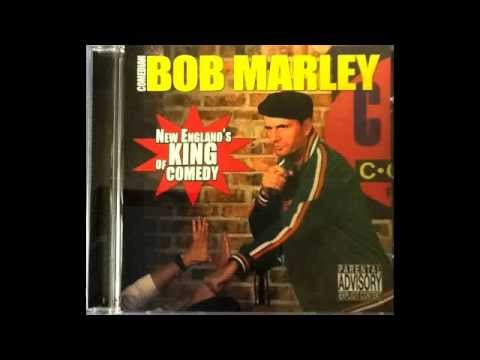 Bob Marley New England's King of Comedy - Upta Camp & Nana's One Left