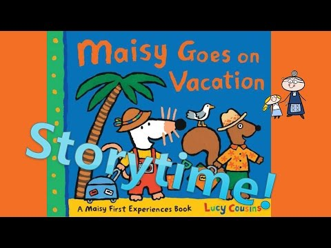 Storytime! ~ MAISY GOES ON VACATION read along ~ Story Time ~  Bedtime Story Read Aloud Books