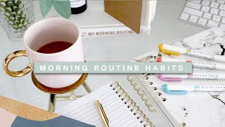Habits For An Organized Morning Routine