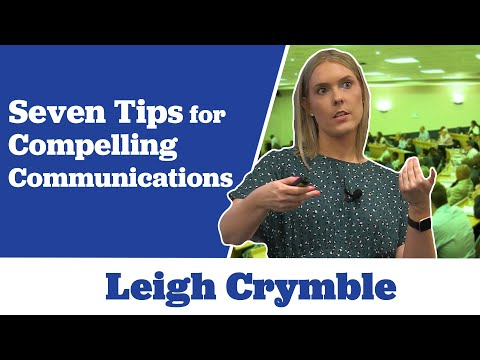 Leigh Crymble's Seven Tips for Compelling Communications