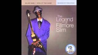 Fillmore Slim - Hey Little Brother