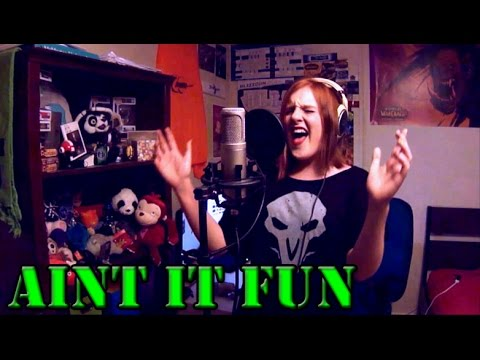"""Paramore  """"Ain't It Fun"""" Cover by Cryssy"""