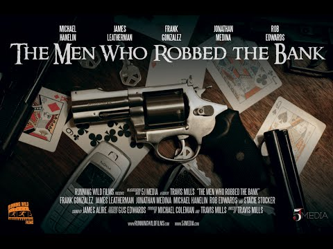 The Men Who Robbed The Bank - Feature Film