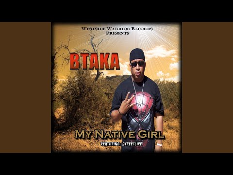 My Native Girl (feat. Streetlife)
