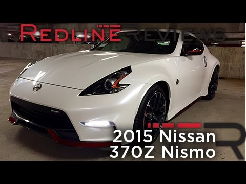 Redline Review: 2015 Nissan 370Z Nismo