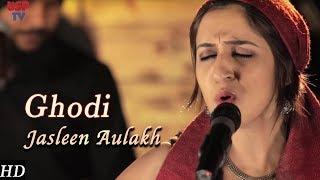 Download Lagu Ghodi | Punjabi Folk Music | Punjabi Wedding Songs | Jasleen Aulakh Mp3