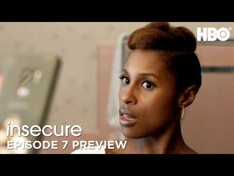 'Got Me Looking Thirsty' Ep. 7 Preview   Insecure   Season 3