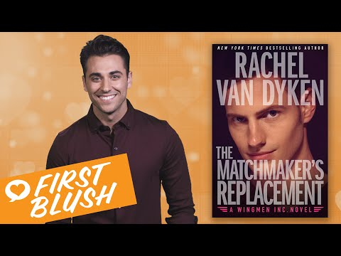 First Blush - The Matchmaker's Replacement by Rachel Van Dyken