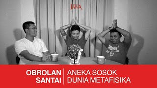 Video Aneka Sosok Dunia Metafisika MP3, 3GP, MP4, WEBM, AVI, FLV Juni 2019