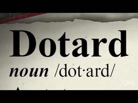 What exactly is a 'dotard'?