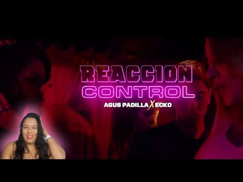 Agus Padilla Ft ECKO - Control Reaccion