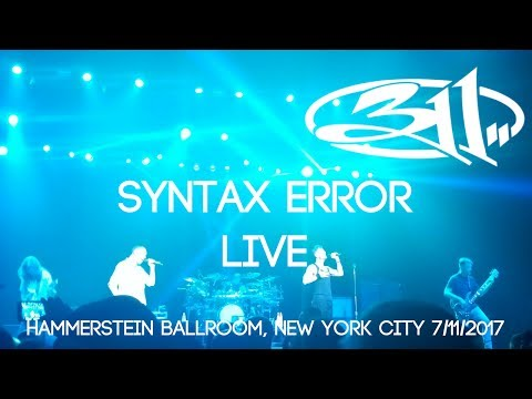 311 - Syntax Error Live Debut Hammerstein Ballroom New York City NY 7/11/2017