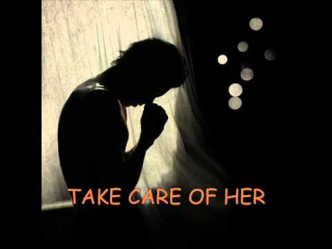 Take Care Of Her-MeAsLeS