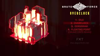 Video The Algorithm - Brute Force: Overclock // FULL DLC (2016) MP3, 3GP, MP4, WEBM, AVI, FLV April 2019