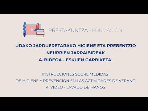 UDAKO JARDUERETARAKO HIGIENE ETA PREBENTZIO JARRAIBIDEAK - 4. Eskuen garbiketa