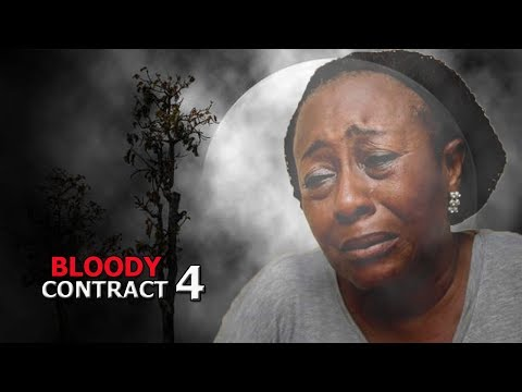 Bloody Contract Season 4 finale - Latest 2018 Nigerian Nollywood Movie Full HD 1080p
