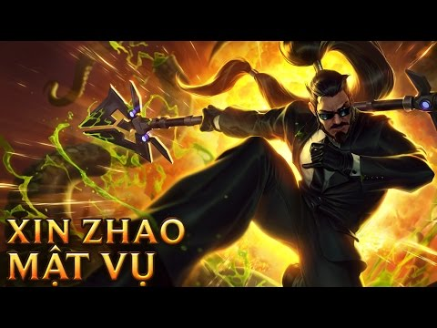 Xin Zhao Mật Vụ